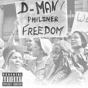 D-Man x Philsner - Freedom Cover Art